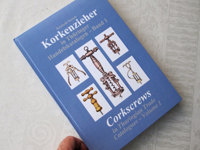Corkscrews in Thuringian Trade Catalogues - Volume I