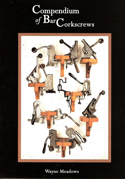 Bar Corkscrews, Compendium by Wayne Meadows
