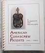 AMERICAN CORKSCREW PATENTS by Nicholas D'Errico III