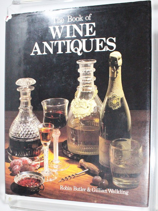 The book of wine antiques by Robert Butler